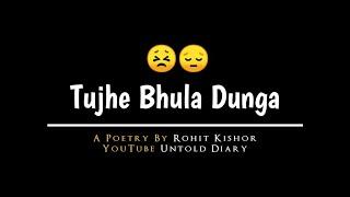 Bhula Dunga - Hindi Emotional Poem | Whatsap Status | Untold Diary