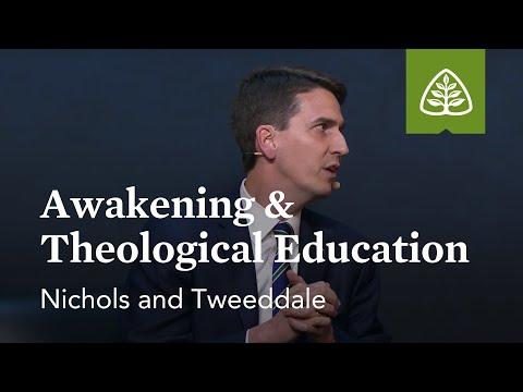 Nichols and Tweeddale: Awakening & Theological Education