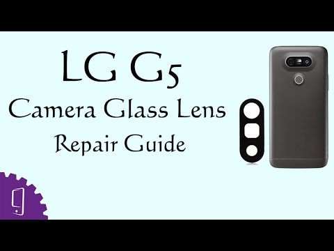 how to change lg g5 camera glass