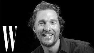 Matthew McConaughey On Pet Peeves, First Kiss and His Dad's Shady Deals | Screen Tests | W Magazine