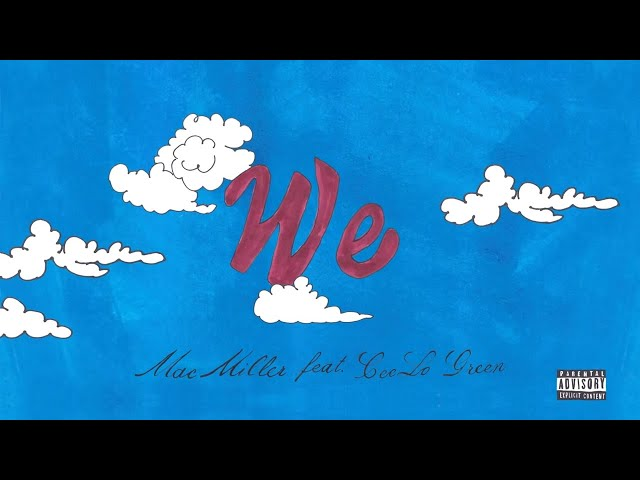 mac-miller-we-feat-ceelo-green-official-audio-treejtv