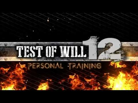 Test Of Will 12: Personal Training