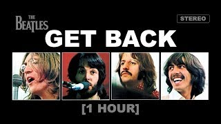The Beatles - Get Back [1 HOUR]