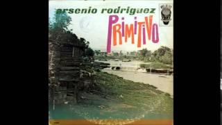 Arsenio Rodríguez - Primitivo (1963) (Full Album)
