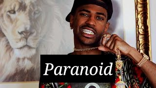 Big Sean x Asap Rocky Type Beat- Paranoid *New 2015* (Prod. Fxrbes Beats)