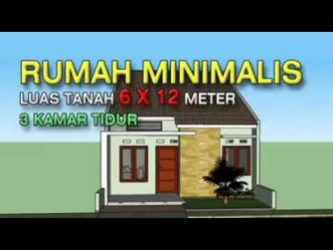 rumah minimalis (luas tanah 6x12mtr 3kamar tidur) - youtube
