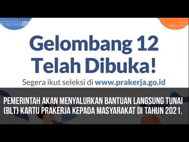 GELOMBANG 12 KARTU PRAKARYA DIBUKA | CARA DAFTAR PRAKERJA