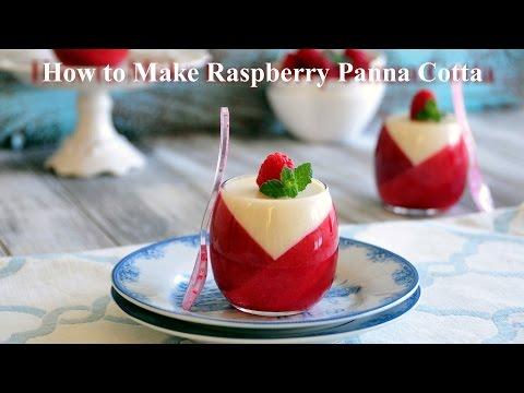 How to Make Raspberry Panna Cotta