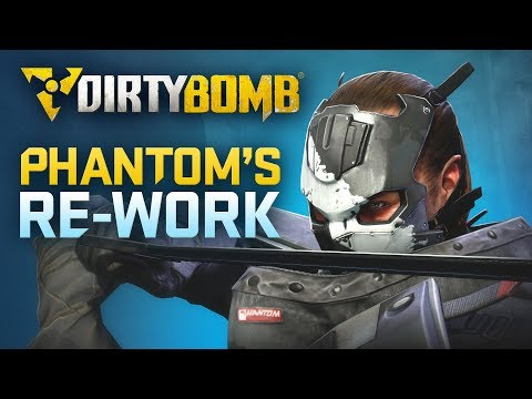 Dirty Bomb: Phantom's Rework