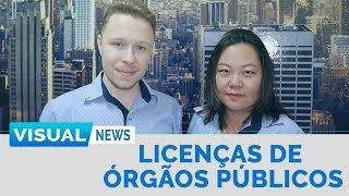 LICENÇAS DE ÓRGÃOS PÚBLICOS E LEI DA LIBERDADE ECONÔMICA | Visual News