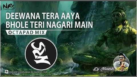 Deewana Tera Aaya bhole Teri Nagari mein