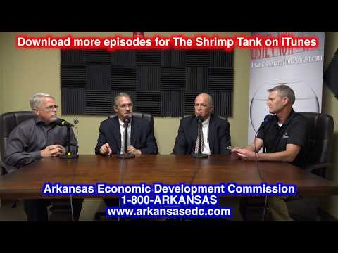 Arkansas Shrimp Tank Episode 8 - Danny Games & Bryan Scoggins - AR Economic Development Commission