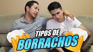 TIPOS DE BORRACHOS - Changovisión