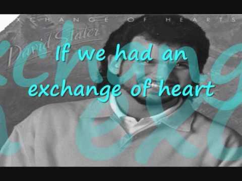 exchange of hearts  david slater