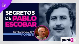 Popeye revela los secretos de Pablo Escobar