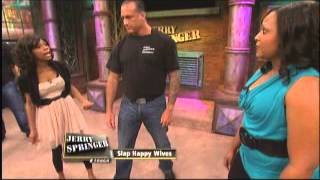 Slap Happy Wives (The Jerry Springer Show)