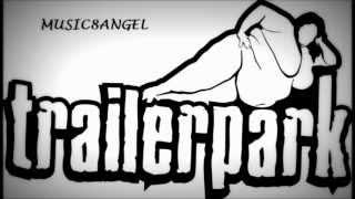Trailerpark-Schlechter Tag (HQ) (HD)