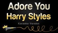 Harry Styles - Adore You (Karaoke Version)