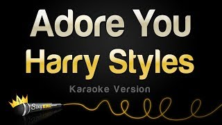 Download Lagu Harry Styles - Adore You Karaoke Version MP3