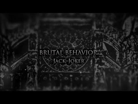 Jack The Joker - Brutal Behavior (Official Video)