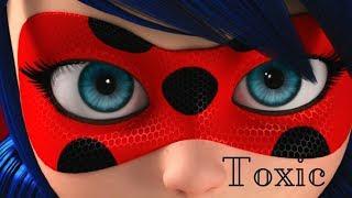 Video Toxic- Miraculous Ladybug ♥{AMV}♥ download MP3, 3GP, MP4, WEBM, AVI, FLV November 2017