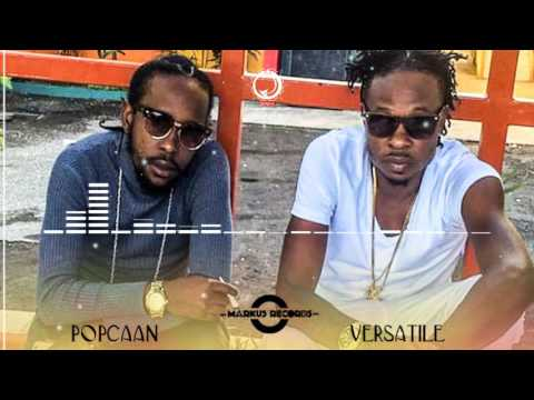 Popcaan Ft Versatile - Gwaan Out Deh - January 2017