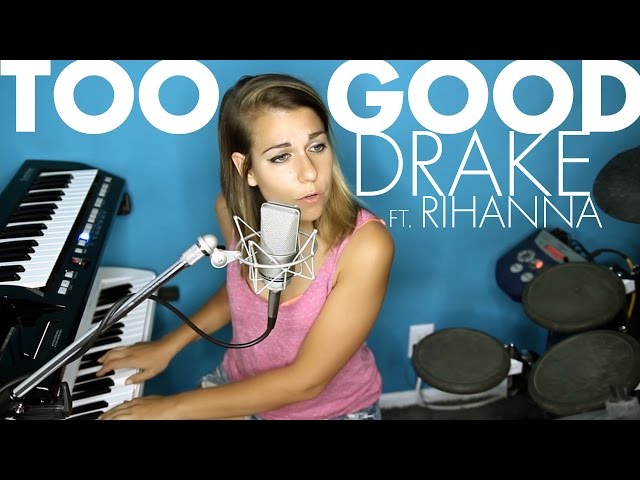 Too Good - Drake (Ali Spagnola cover)