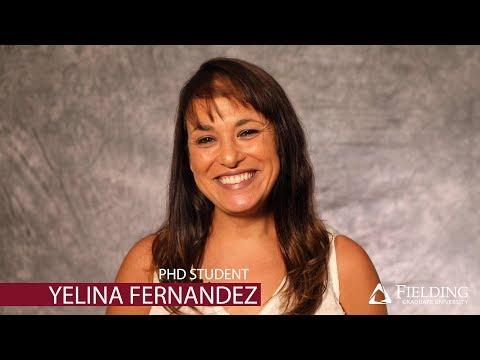 Fielding Graduate University | PhD Student & Scholarship Recipient | Yelina Fernandez