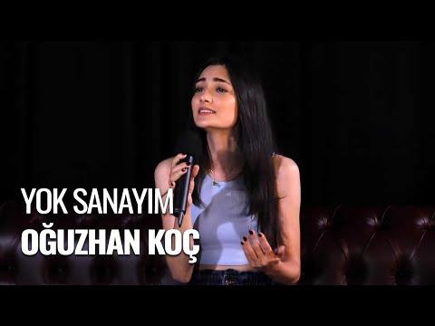 Zehra Toy - Yok Sanayım (Oğuzhan Koç Cover)