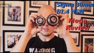 Sigma 30mm f/1.4 EX DC HSM Review