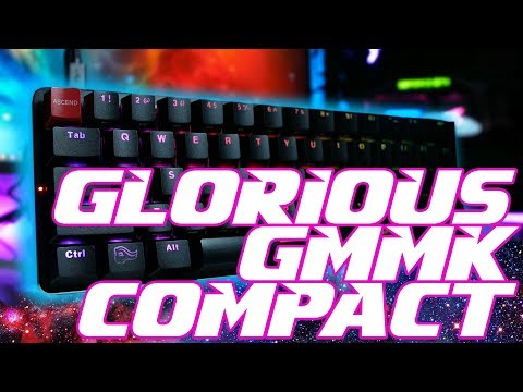 Glorious GMMK Compact 60% Review: One 2 Mini Met Its Match??
