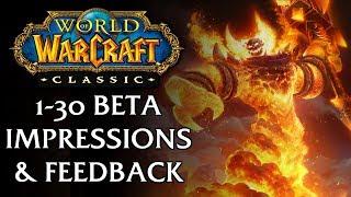 Classic WoW Beta Impressions & Feedback (1-30)
