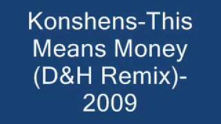 Konshens-This Means Money (D&H Remix)-2009