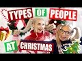 TYPES OF PEOPLE AT CHRISTMAS!