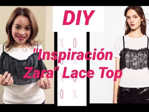 """DIY """"INSPIRACION ZARA"""" LACE TOP"""
