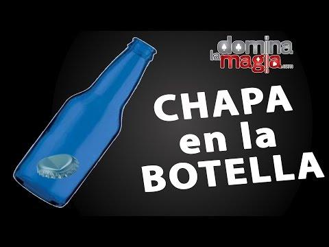 Truco Chapa en la botella - Domina La Magia