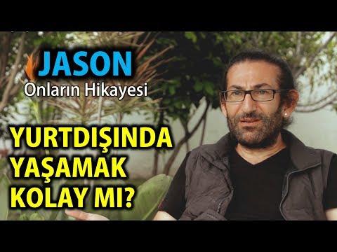 YURTDIŞINDA YAŞAMAK KOLAY MI? | Jason | Onların Hikayesi