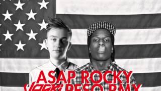A$AP Rocky - Peso - Vaski Remix