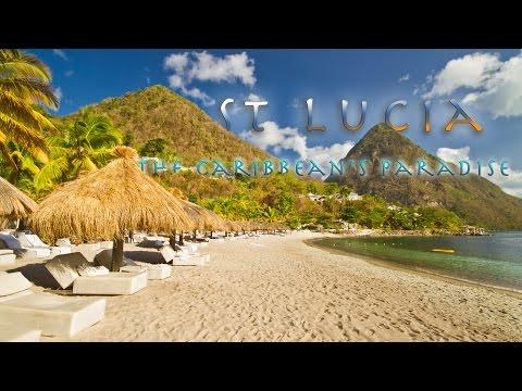 St Lucia - The Caribbean's Paradise