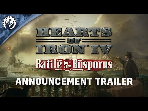 Hearts Of Iron IV: Battle for the Bosporus | Announcement Trailer