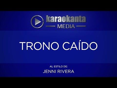 Karaokanta - Jenni Rivera - Trono Caído