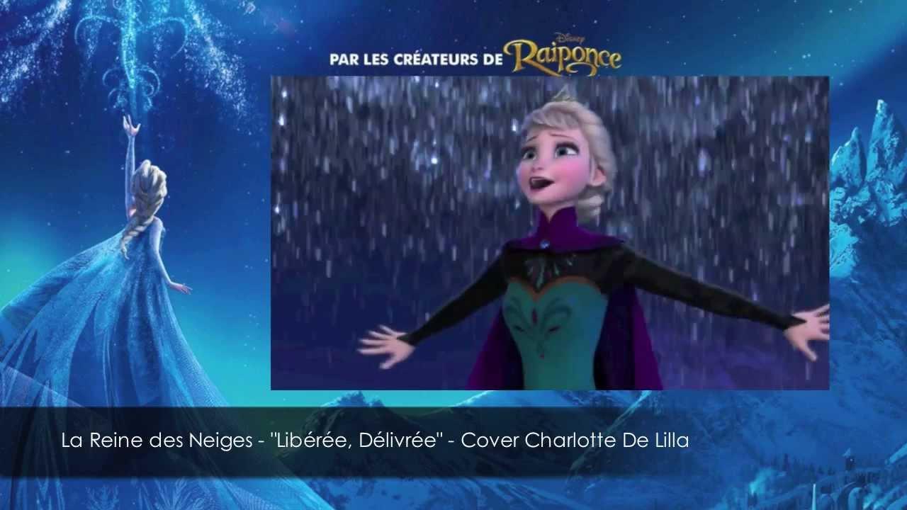 La reine des neiges lib r e d livr e cover charlotte de lilla youtube - Image de la reine des neige ...