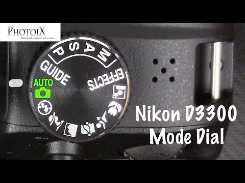 Nikon D3300 DSLR Mode dial tutorial