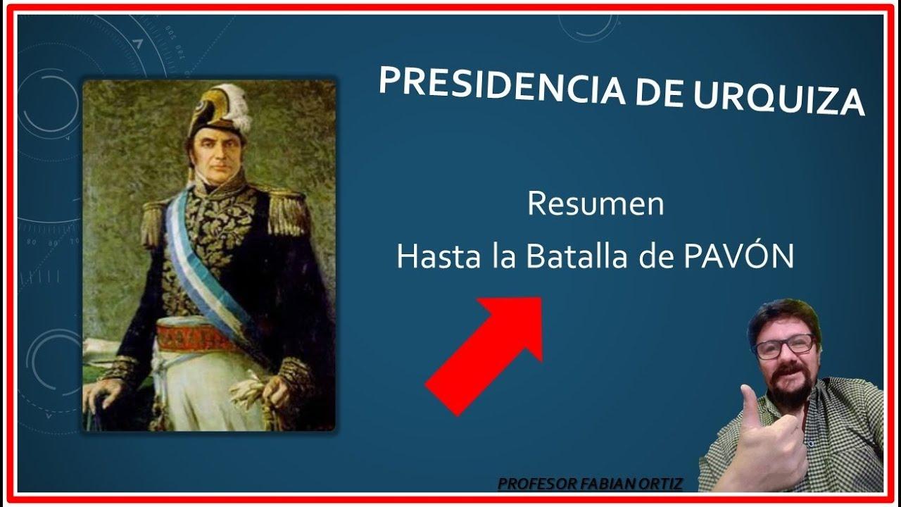 Download PRESIDENCIA DE URQUIZA (RESUMEN)