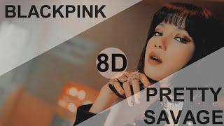 Download BLACKPINK - Pretty Savage [8D USE HEADPHONE] 🎧