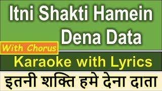 Itni Shakti Hamein Dena Data KARAOKE with Lyrics Hindi & English - Prayer Song - MOVIE Ankush