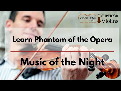 Learn Phantom of the Opera - Music of the Night