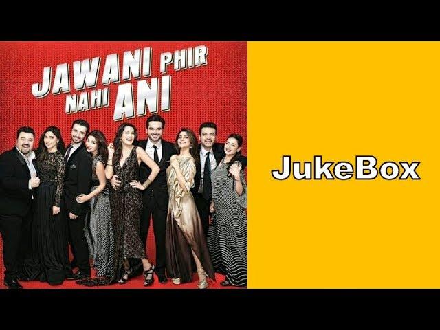 Jawani Phir Nahi Ani | Audio JukeBox | 2015 | Humayun, Mehwish, Sohai, Hamza | Lollywood JukeBoxes