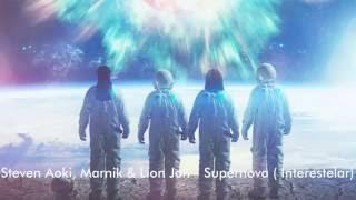 Steven Aoki, Marnik & Lion Jon - Supernova ( Interestelar)