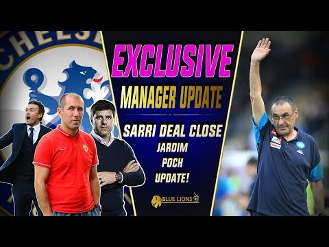 SARRI CLOSE TO SIGNING FOR CHELSEA? || UPDATE ON JARDIM, POCH, ENRIQUE! || Chelsea Transfer News